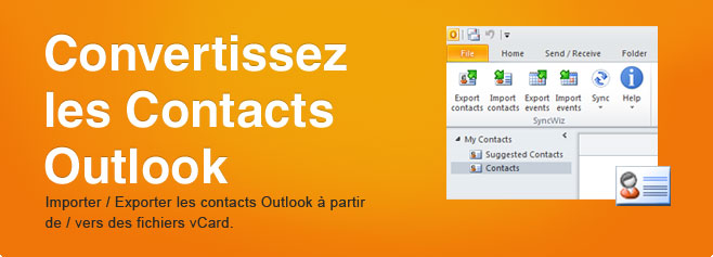 Convertissez les Contacts Outlook. Importer / Exporter les contacts Outlook à partir de / vers des fichiers vCard.