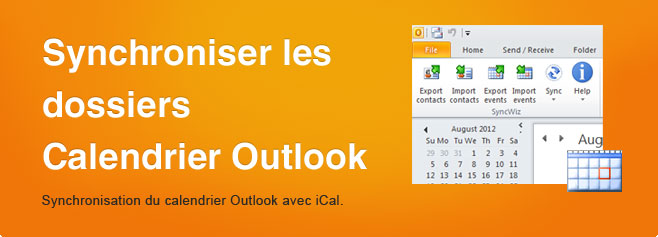 Synchroniser les dossiers Calendrier Outlook. Synchronisation du calendrier Outlook avec iCal.